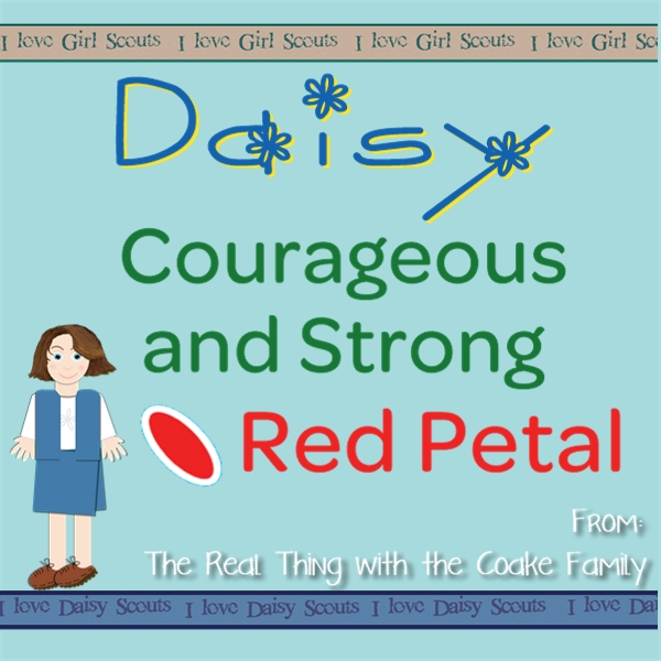 Daisy Girl Scouts ~ Daisy Petals ideas for completing the Red Petal for Courageous and Strong. #GIrlScouts #DaisyPetals