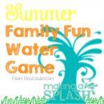 Splish Splash ~ Summer Family Fun Water Game