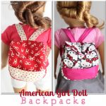 Back to School Backpacks {American Girl Doll Pattern}