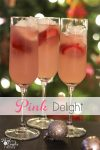 Pink Delight ~ Drink Recipes. Perfectly delicious non-alcoholic drink for a family celebration such as New Year