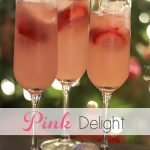 Pink Delight ~ Drink Recipes
