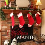 Christmas Decorating Ideas ~ Our Living Room Mantel
