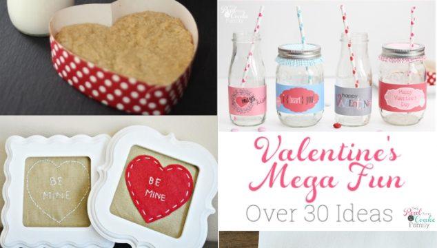 Valentine's Day Mega Fun ~ Over 30 Fun Ideas
