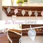 DIY Home Decor ~ Make an Ice Cream Garland