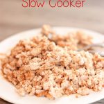 Using Ground Turkey in Slow Cooker Recipes ~ The Easy Way