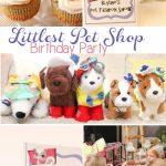 Littlest Pet Shop Birthday Party Ideas