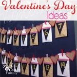 30 Creative Valentine's Day Ideas for the Whole Family