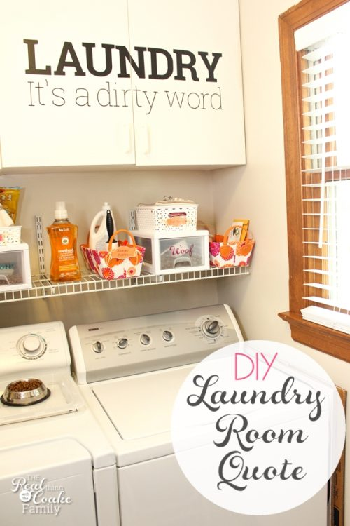 Great laundry room vinyl lettering diy! Love the quote and the way to add some color and space savings to the laundry room decor.