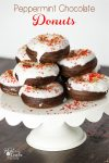 Yum! Peppermint Chocolate Donuts. We need this recipe for our Christmas morning breakfast.