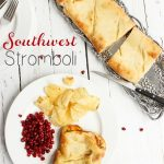 Southwest Turkey & Cheese Stromboli