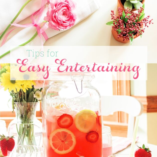 7 Tips for Quick, Stress Free Entertaining