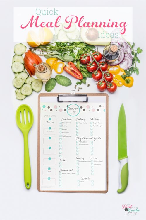 Meal planning ideas for quick family meal planning when you don't have time to meal plan. Organization ideas, printables and a few dinner ideas as well.